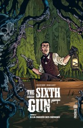 THE SIXTH GUN – Tome 2