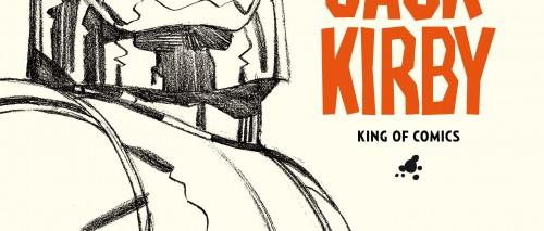 JACK KIRBY KING OF COMICS