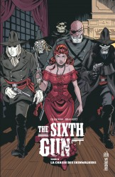 THE SIXTH GUN – Tome 6