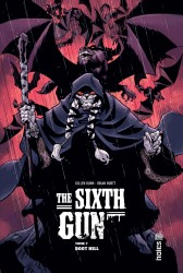 THE SIXTH GUN – Tome 7
