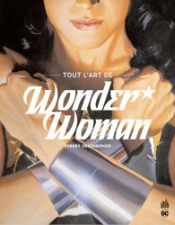 TOUT L'ART DE WONDER WOMAN – Tome 0