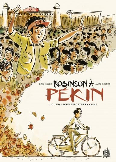 robinson-a-pekin-8211-journal-d-rsquo-un-reporter-en-chine