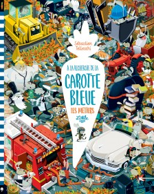 cover-comics-a-la-recherche-de-la-carotte-bleue-8211-les-mtiers-tome-0-a-la-recherche-de-la-carotte-bleue-8211-les-mtiers