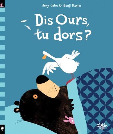 dis-ours-tu-dors
