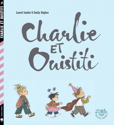 Charlie & Ouistiti