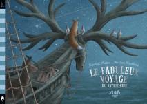 Le fabuleux voyage du bateau-cerf