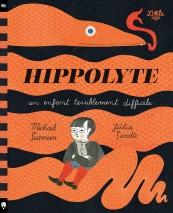 Hippolyte – Un enfant terriblement difficile