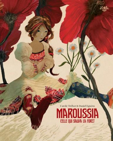 Maroussia celle qui sauva la forêt