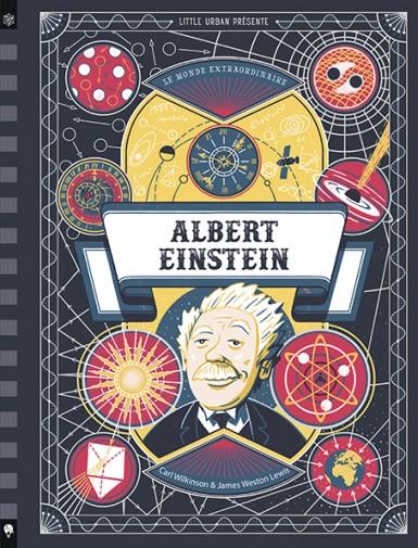 Le Monde extraordinaire d'Albert Einstein