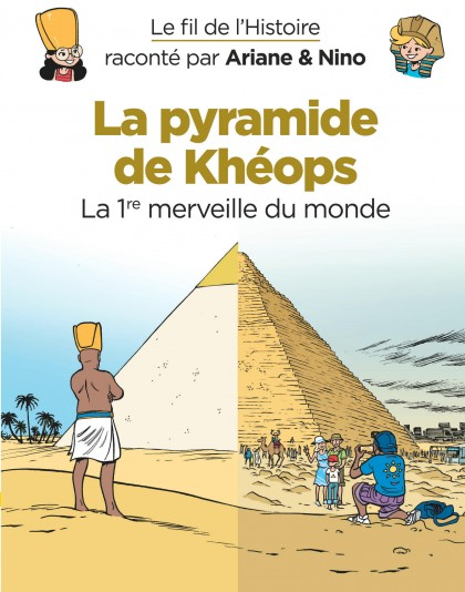On the History Trail with Ariane & Nino - La pyramide de Khéops