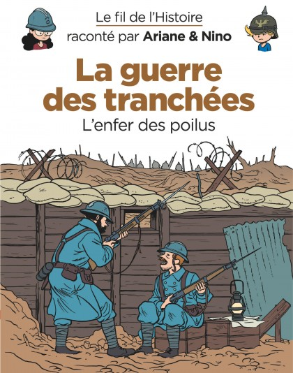 On the History Trail with Ariane & Nino - La guerre des tranchées