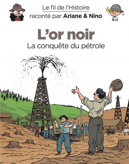 On the History Trail with Ariane & Nino - L'or noir
