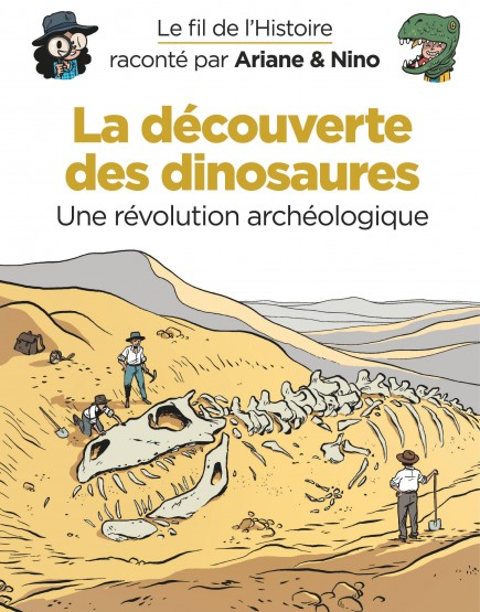 On the History Trail with Ariane & Nino - La découverte des dinosaures