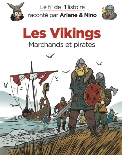 On the History Trail with Ariane & Nino - Les Vikings