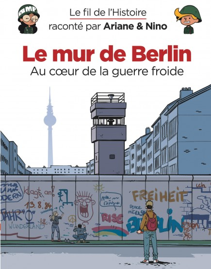 On the History Trail with Ariane & Nino - Le mur de Berlin
