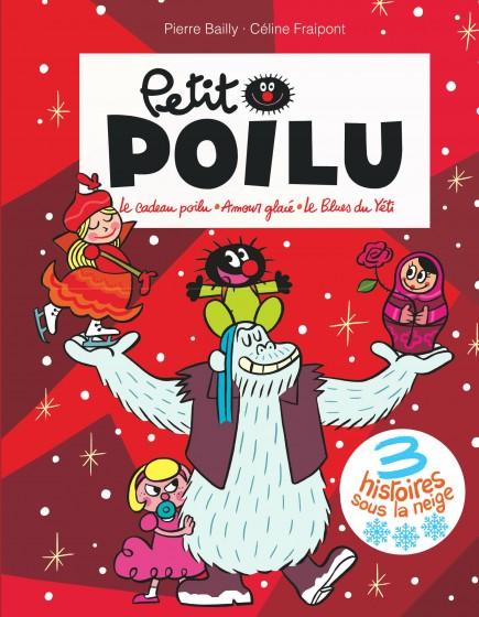 Petit Poilu Poche - Recueil - 3 histoires sous la neige