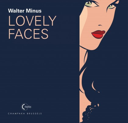 Beaux-Livres / Artbook Champaka - Walter Minus - Lovely Faces