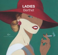 Artbook Philippe Berthet Ladies (french Edition)