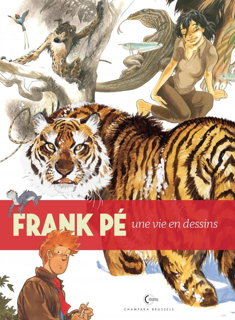 Une vie en dessins - tome 6 - Frank Pé
