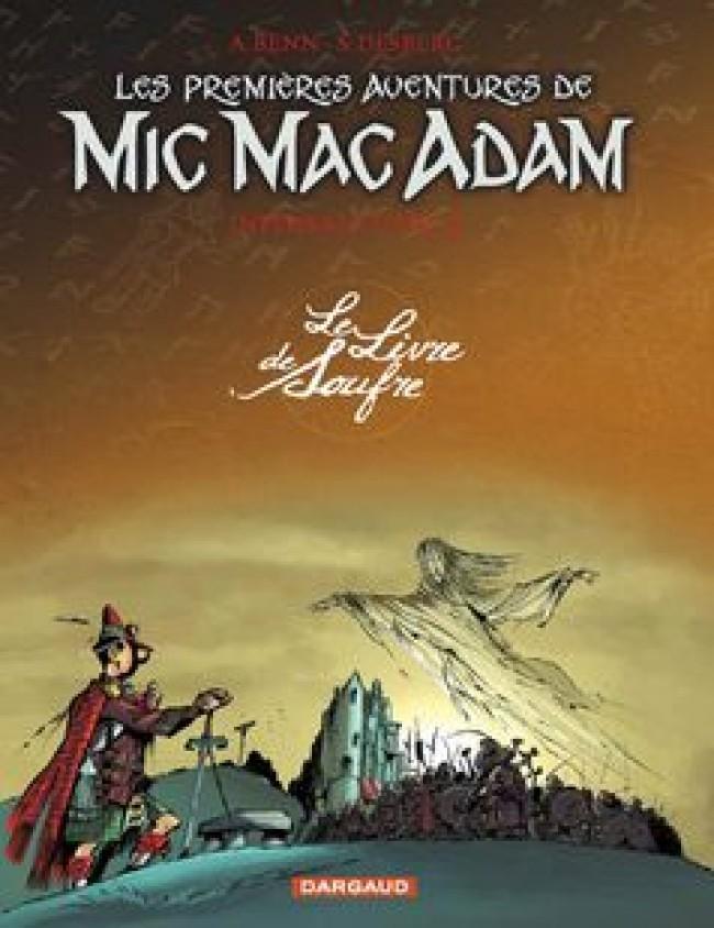les-premieres-aventures-de-mic-mac-adam-integrale-tome-3-le-livre-de-soufre