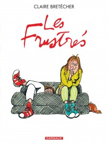 cover-comics-les-frustrs-tome-1-les-frustrs-8211-intgrale-complte