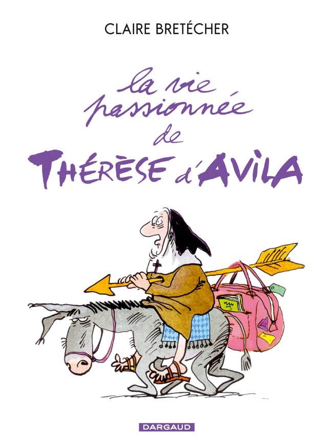 la-vie-passionnee-de-therese-davila-tome-1-vie-passionnee-de-therese-davilla-la
