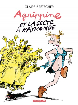 agrippine-tome-6-agrippine-et-la-secte-raymonde