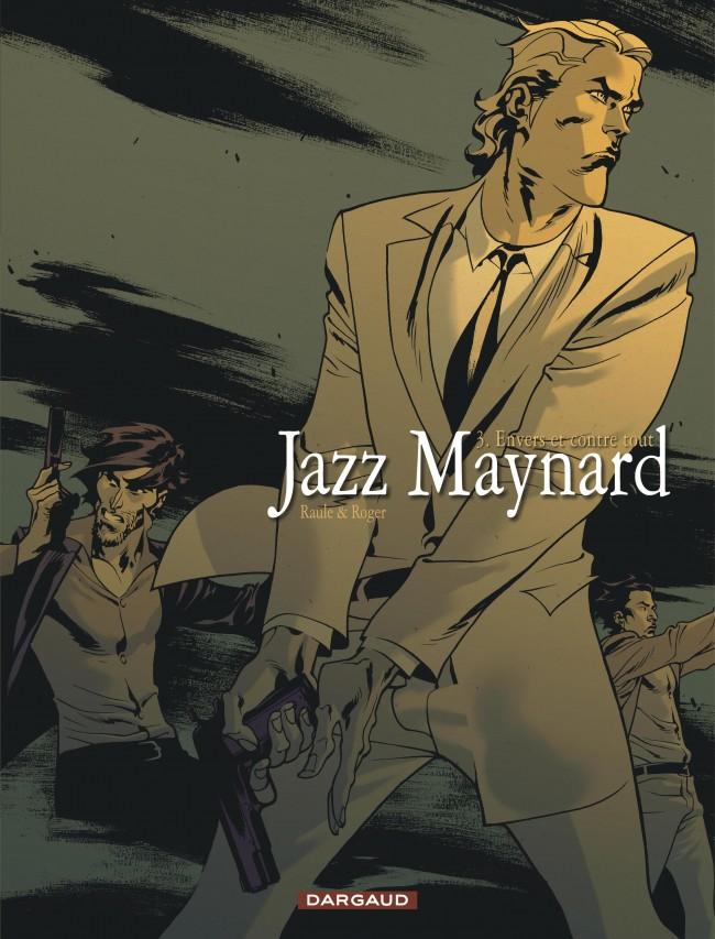 jazz-maynard-tome-3-envers-et-contre-tout