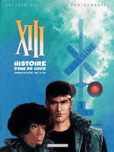 cover-comics-xiii-8211-ancienne-srie-tome-0-histoire-d-8217-une-bd-culte