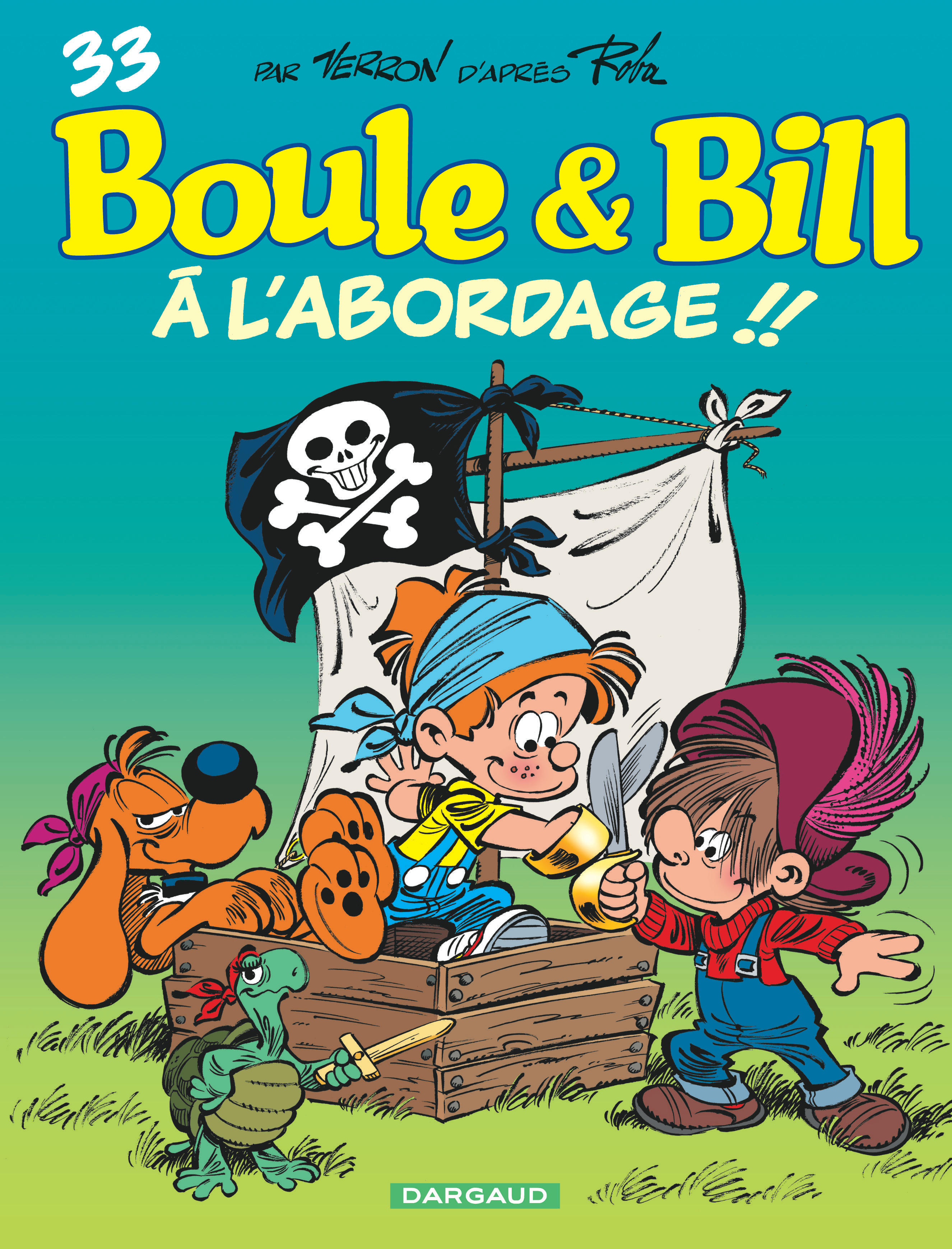Boule Bill Tome 33 à L Abordage Bd éditions Dargaud