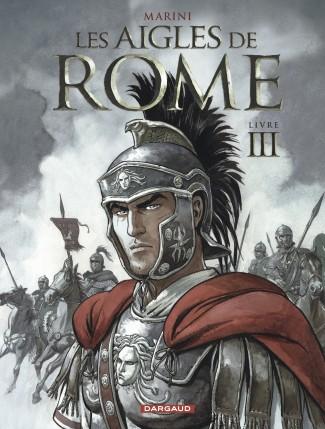 les-aigles-de-rome-tome-3-livre-iii