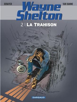 wayne-shelton-tome-2-trahison-la