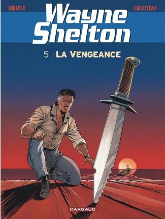 wayne-shelton-tome-5-vengeance-la