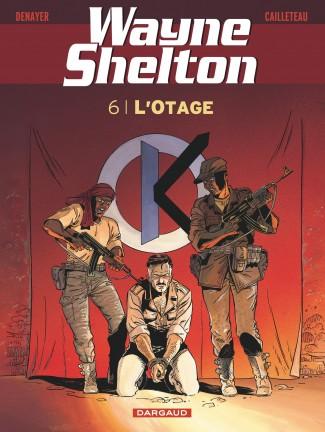wayne-shelton-tome-6-otage-l