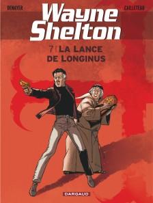 cover-comics-wayne-shelton-tome-7-la-lance-de-longinus