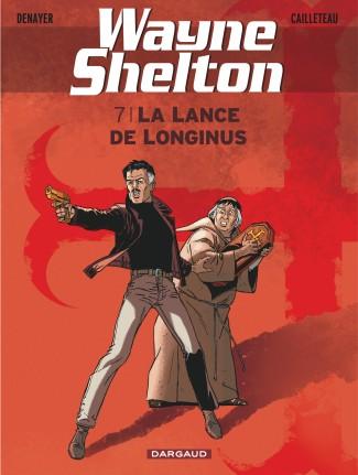 wayne-shelton-tome-7-lance-de-longinus-la
