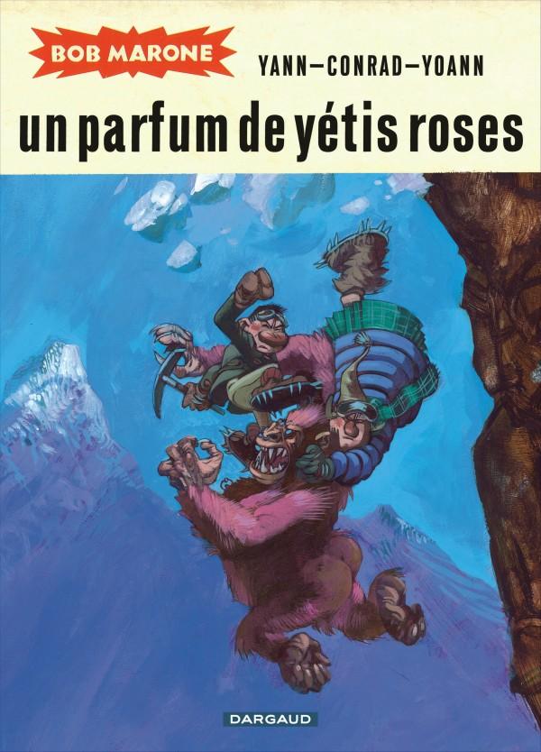 cover-comics-bob-marone-tome-2-un-parfum-de-ytis-roses