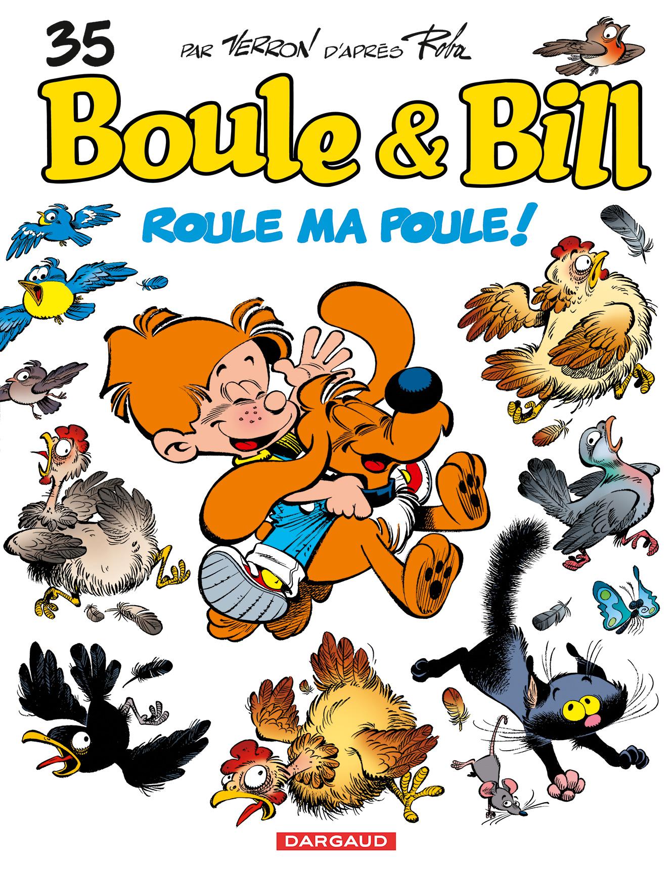 Boule Bill Tome 35 Roule Ma Poule Bd éditions Dargaud