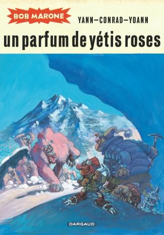 bob-marone-tome-2-un-parfum-de-yetis-roses