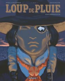 cover-comics-loup-de-pluie-8211-intgrale-complte-tome-1-loup-de-pluie-8211-intgrale-complte