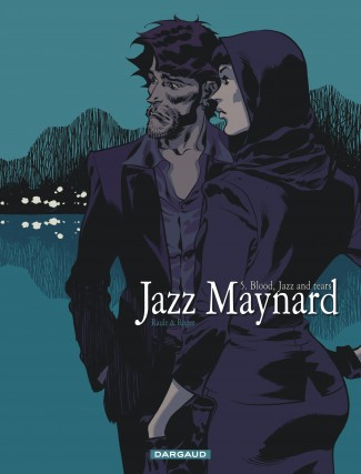 jazz-maynard-tome-5-blood-jazz-and-tears
