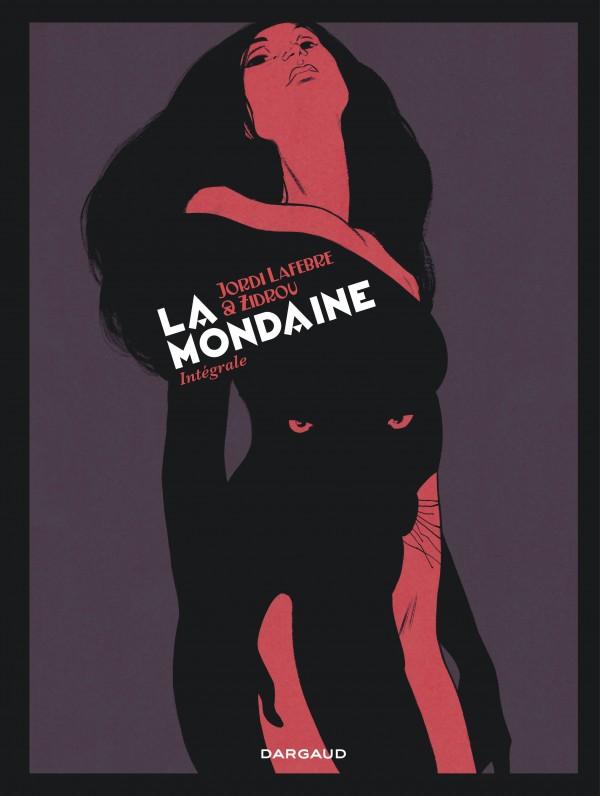 cover-comics-la-mondaine-tome-1-la-mondaine-8211-intgrale-complte