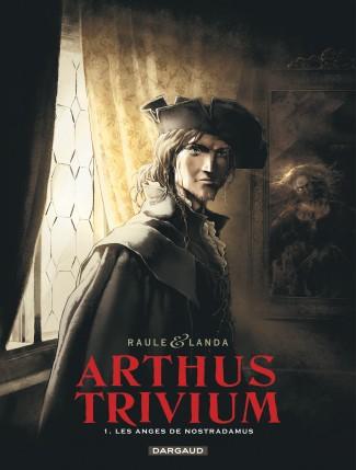 arthus-trivium-tome-1-les-anges-de-nostradamus