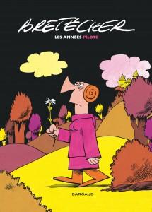 cover-comics-bretcher-8211-morceaux-choisis-tome-0-les-annes-pilote