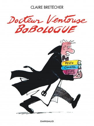 integrale-docteur-ventouse-bobologue