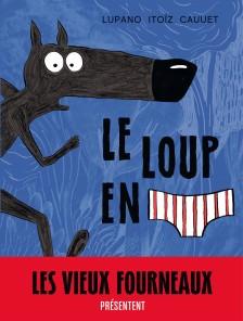cover-comics-le-loup-en-slip-tome-1-le-loup-en-slip