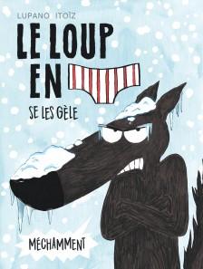 cover-comics-le-loup-en-slip-tome-2-le-loup-en-slip-se-les-gle-mchamment