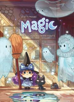 cover-comics-magic-tome-1-la-fillette-aux-cheveux-violets