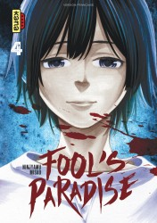 Fool's Paradise – Tome 4