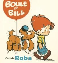Boule & Bill, l'art de Roba